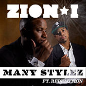 Play & Download Many Stylez Feat. Rebelution by Zion I | Napster