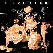 Play & Download The Best Of by Delerium | Napster