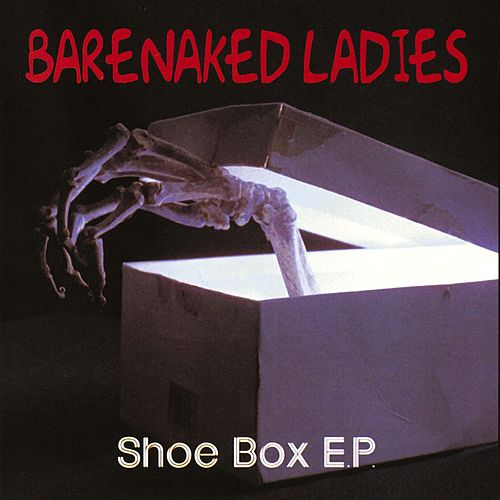 Play & Download The Shoe Box by Barenaked Ladies | Napster