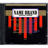 Play & Download Name Brand by Various Artists | Napster