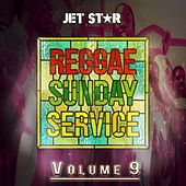 Reggae Sunday Service Volume 9 by Various Artists