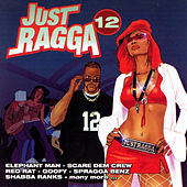 Just Ragga Volume 12 von Various Artists