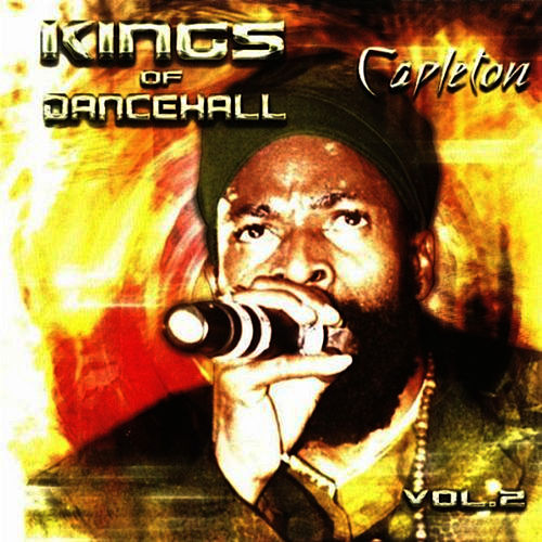 Kings of Dancehall by Capleton