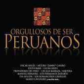 Orgullosos De Ser Peruanos by Various Artists