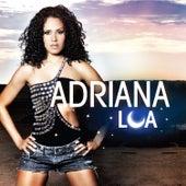 Adriana Lua by Adriana Lua