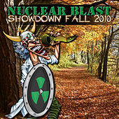 Play & Download Nuclear Blast Showdown Fall 2010 by Various Artists | Napster