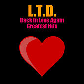Back In Love Again - Greatest Hits by L.T.D.