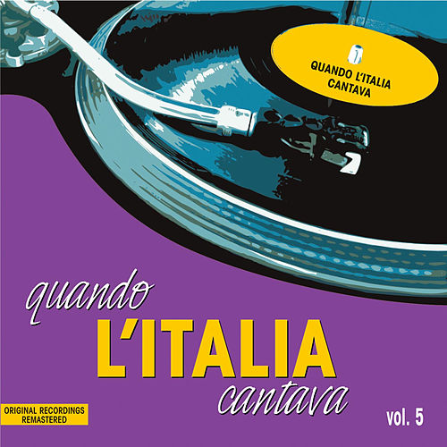 Play & Download Quando l'Italia cantava vol.5 by Various Artists | Napster