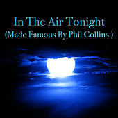 Play & Download In The Air Tonight (Made Famous by Phil Collins) by The Rock Heroes | Napster