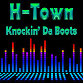 Play & Download Knockin' Da Boots (Re-Recorded / Remastered) by H-Town | Napster