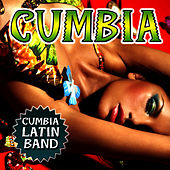 Cumbia by Cumbia Latin Band