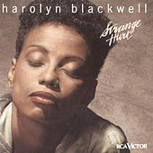 Play & Download Strange Hurt by Harolyn Blackwell | Napster