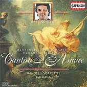 Cantate d'amore: Italian Love Cantatas von Various Artists