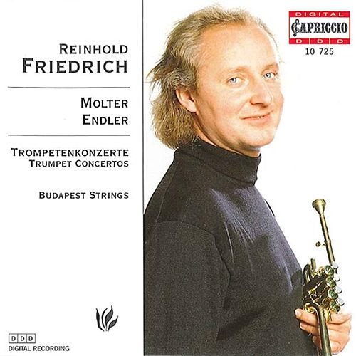 Play & Download Trumpet Concertos by Reinhold Friedrich | Napster