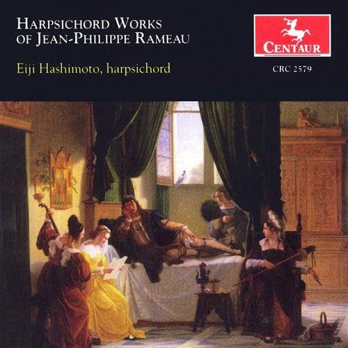 Rameau, J.-P.: Pieces De Clavecin Avec Une Methode Sur La Mecanique Des Doigts / Suite in A Minor - Major / La Livri / La Timide by Eiji Hashimoto