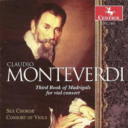 Monteverdi, C.: Madrigals for Viol Consort, Book 3 (Sex Chordae Consort of Viols, Dorenburg) by John Dornenburg