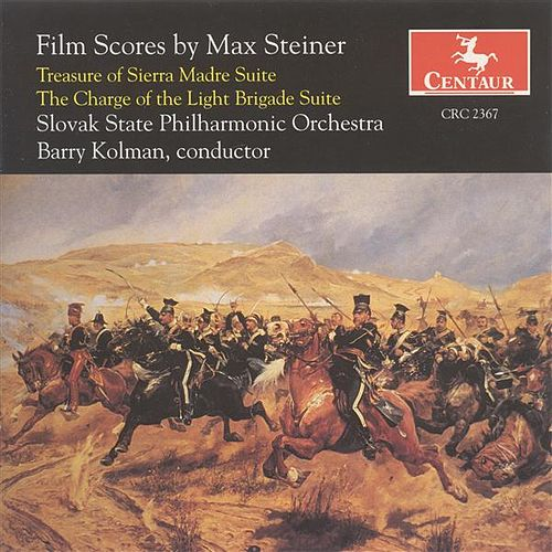 Play & Download Steiner, M.: Treasure of Sierra Madre Suite (The) / the Charge of the Light Brigade Suite by Barry Kolman | Napster