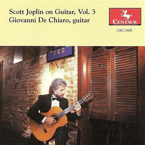 Play & Download Joplin, S.: Scott Joplin On Guitar, Vol. 3 by Giovanni De Chiaro | Napster