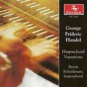 Handel, G.F.: Keyboard Suites Nos. 1, 3, 4, 5 and 7 / Chaconne, Hwv 435 by Byron Schenkman