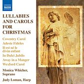Lullabies and Carols for Christmas by Various Artists