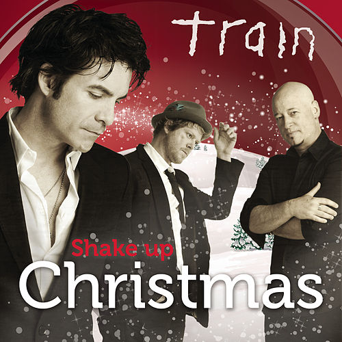 Play & Download Shake Up Christmas by Train | Napster