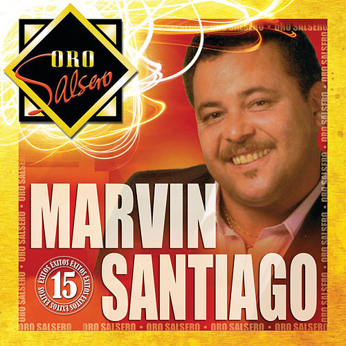 Play & Download Oro Salsero by Marvin Santiago | Napster