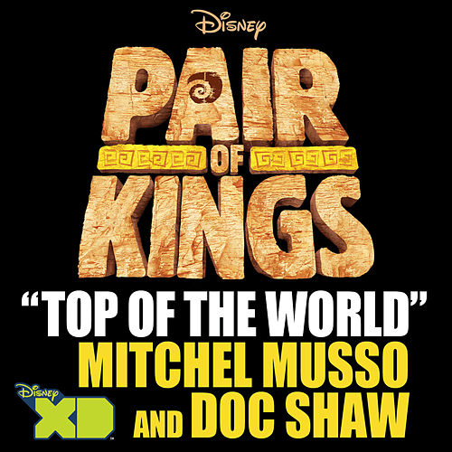 Top of the World by Mitchel Musso