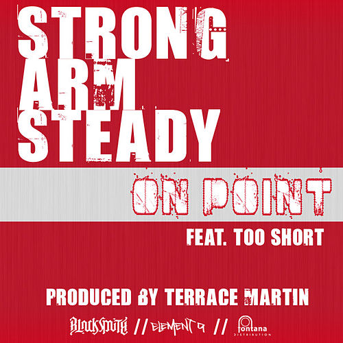 Play & Download On Point by Strong Arm Steady | Napster