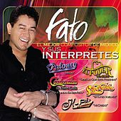 Play & Download Fato El Mejor Compositor De México Y Sus Interpretes by Various Artists | Napster