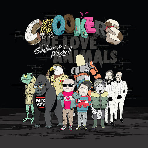 Play & Download We Love Animals EP by Crookers | Napster