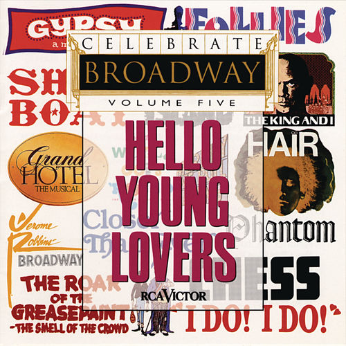 Celebrate Broadway Volume 5: Hello Young Lovers by Various Artists