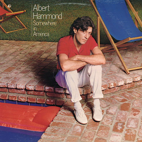 Somewhere In America by Albert Hammond