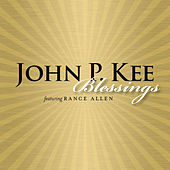Play & Download Blessings by John P. Kee | Napster