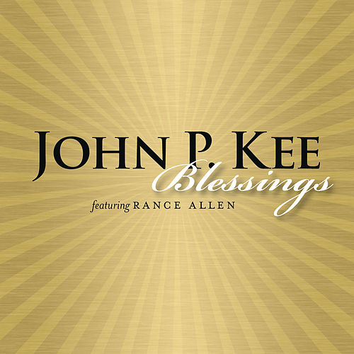 Blessings by John P. Kee