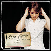 Play & Download All Right Here by Sara Groves | Napster