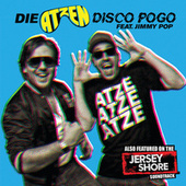 Play & Download Disco Pogo by Die Atzen | Napster