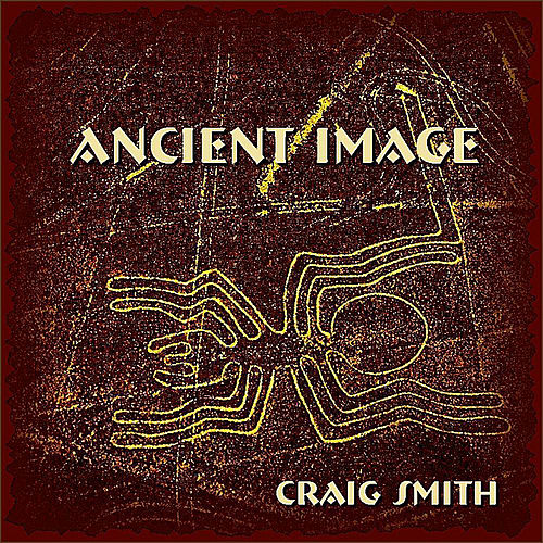 Play & Download Ancient Image - Single by Craig Smith | Napster
