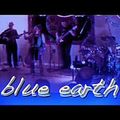 Blue Earth by Big Medicine