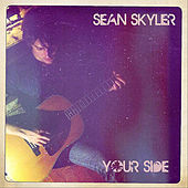 Play & Download Your Side by Sean Skyler | Napster