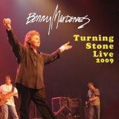Turning Stone 2009 by Benny Mardones