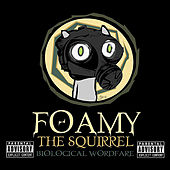 Play & Download Biological Wordfare by Foamy The Squirrel | Napster