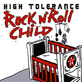Rock N' Roll Child by High Tolerance