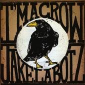 Play & Download I'm a Crow by Jake La Botz | Napster