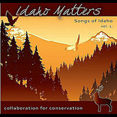 Play & Download Idaho Matters Presents: Songs of Idaho Vol. 1 by Riders In The Sky | Napster