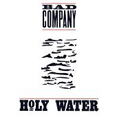 Play & Download Holy Water by Bad Company | Napster