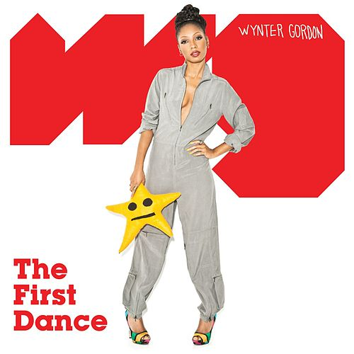 Play & Download The First Dance by Wynter Gordon | Napster