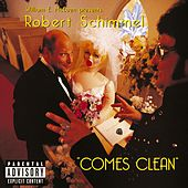 Play & Download Robert Schimmel Comes Clean by Robert Schimmel | Napster