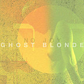 Play & Download Ghost Blonde by No Joy | Napster