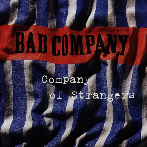 Company Of Strangers by Bad Company
