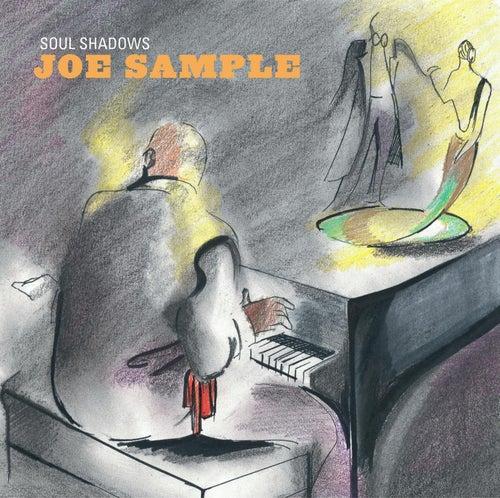 Play & Download Soul Shadows by Joe Sample | Napster